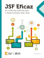 JSF Eficaz: As melhores práticas para o desenvolvedor web Java