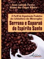 O perfil da organização produtiva dos cafeicultores das microrregiões serrana e caparaó