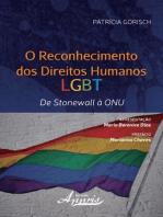 O reconhecimento dos direitos humanos lgbt: de stonewall à onu