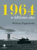 1964 - o último ato
