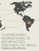 O Intercâmbio Internacional de Informações Tributárias no Brasil