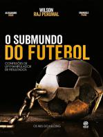 O submundo do futebol