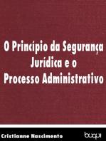 O princípio da segurança jurídica e o processo administrativo
