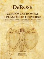 Corpos do Homem e Planos do Universo