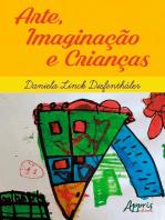 Arte, Imaginação e Crianças