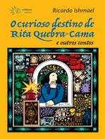 O curioso destino de Rita Quebra-Cama