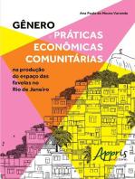 Gênero e Práticas Econômicas Comunitárias na Produção do Espaço das Favelas no Rio De Janeiro