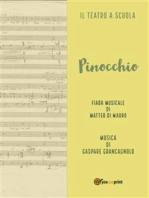 Pinocchio. Fiaba musicale