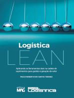 Logística Lean: Aplicando as ferramentas lean na cadeia de suprimentos para gestão e geração de valor