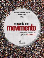 O Mundo em Movimento: Reportagens especiais de Opera Mundi