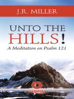 Unto the Hills - A Meditation on Psalm 121