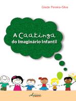 A caatinga do imaginário infantil