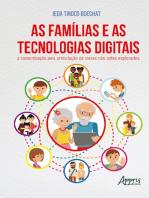 As famílias e as tecnologias digitais