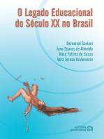 O legado educacional do Século XX no Brasil