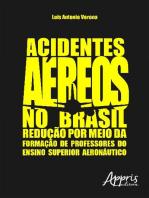 Acidentes aéreos no brasil: redução por meio da formação de professores do ensino superior aeronáutico