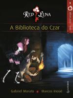 Red Luna: A biblioteca do Czar