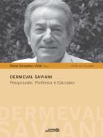 Dermeval Saviani: Pesquisador, Professor e Educador