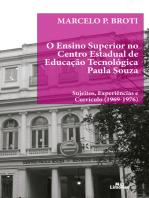 O ensino superior no Centro Estadual de Educação Tecnológica Paula Souza: Sujeitos, experiências e currículo (1969-1976)