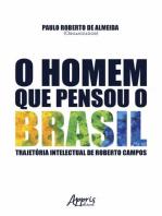 O homem que pensou o brasil