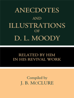 Anecdotes & Illustrations of D. L. Moody Related by Him in His Revival Work