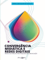 Convergência midiática e redes digitais
