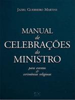 Manual de celebrações do ministro: para eventos e cerimônias religiosas