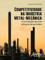 Competitividade na indústria metal-mecânica: a instalação de uma refinaria de petróleo