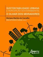 Sustentabilidade urbana e percepção socioambiental: o olhar dos moradores