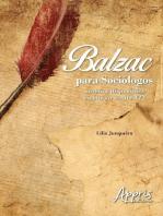 Balzac para sociólogos: utopia e disposições sociais no século xix