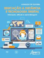 Educação a distância e tecnologia digital: interação, atitude e aprendizagem