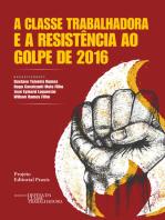 A classe trabalhadora e a resistência ao Golpe de 2016