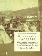 Nostalgia imperial: Escravidão e formação da identidade nacional no Brasil do Segundo Reinado