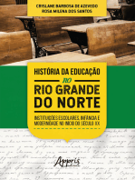 História da Educação no Rio Grande do Norte: Instituições Escolares, Infância e Modernidade no Início do Século XX