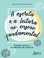 A Escrita e a Leitura no Ensino Fundamental: Espaço para a Produção de Autoria