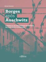 Borges após Auschwitz