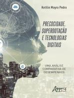 Precocidade, Superdotação e Tecnologias Digitais - Uma Análise Comparativa de Desempenhos