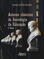 Autores Clássicos de Sociologia da Educação