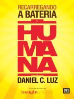 Recarregando a Bateria Humana