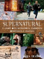 Supernatural - O Livro dos Monstros, Espíritos, Demônios e Ghouls