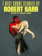 7 best short stories by Robert Barr