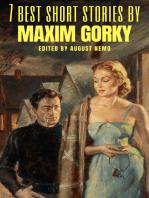7 best short stories by Maxim Gorky