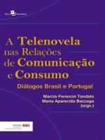 A Telenovela nas Relações de Comunicação e Consumo: Diálogos Brasil e Portugal