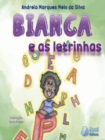 Bianca e as Letrinhas
