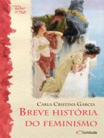 Breve História do feminismo