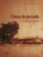 Cinzas do Passado: cultura material, riqueza e escravidão no Vale do Paraopeba/MG (1831/ 1914)