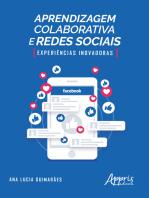 Aprendizagem Colaborativa e Redes Sociais: Experiências Inovadoras
