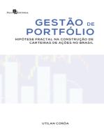 Gestão de Portfólio: Hipótese Fractal na Construção de Carteiras de Ações no Brasil
