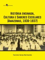 História ensinada, Cultura e Saberes Escolares (Amazonas, 1930-1937)