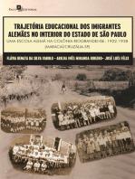 Trajetória Educacional dos Imigrantes Alemães no Interior do Estado de São Paulo