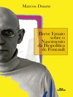 Breve ensaio sobre o nascimento da biopolítica de Foucault